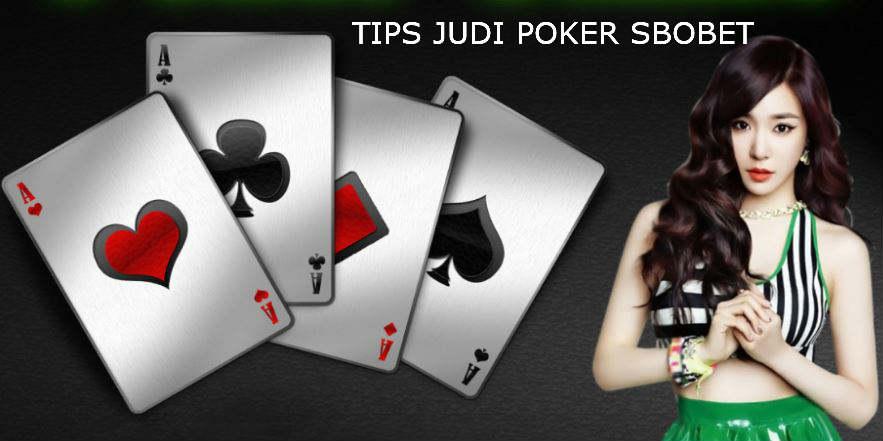 TIps bermain judi poker sbobet online